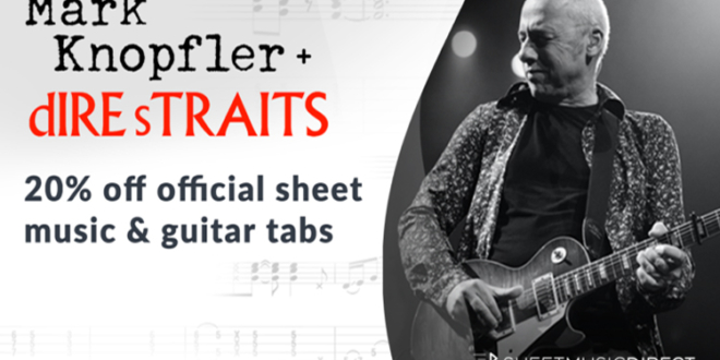 Mark Knopfler and Dire Straits – Sheet Music Available Now!