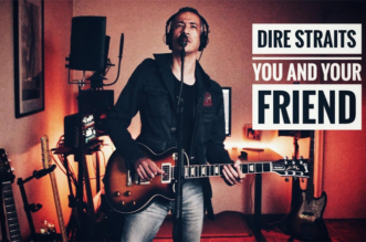 """You and Your Friend"" – On The Night Dire Straits Full Cover by HERES"
