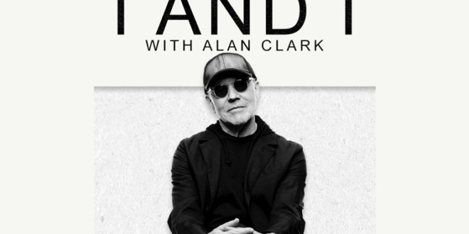 i-and-i-with-alan-clark-new-podcast-dire-straits-blog-spotify-going-home-episode-one